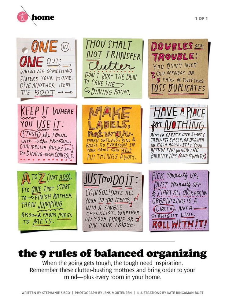 """The 9 Rules of Balanced Organizing - """"One in, one out. Thou shalt not transfer clutter. Keep it where you use it..."""""""