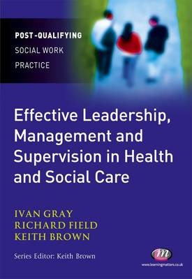 68 best supervision images on pinterest social work counselling effective leadership management and supervision in health and social care edited by keith brown fandeluxe Images