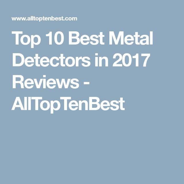 Top 10 Best Metal Detectors in 2017 Reviews - AllTopTenBest