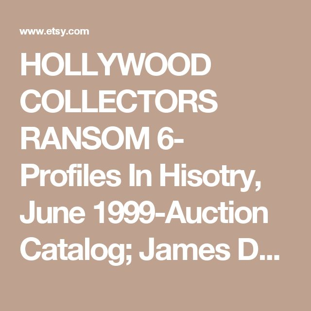 HOLLYWOOD COLLECTORS RANSOM 6- Profiles In Hisotry, June 1999-Auction Catalog; James Dean, Oscar statue, Mummy, Marilyn Monroe, Duke - Edit Listing - Etsy