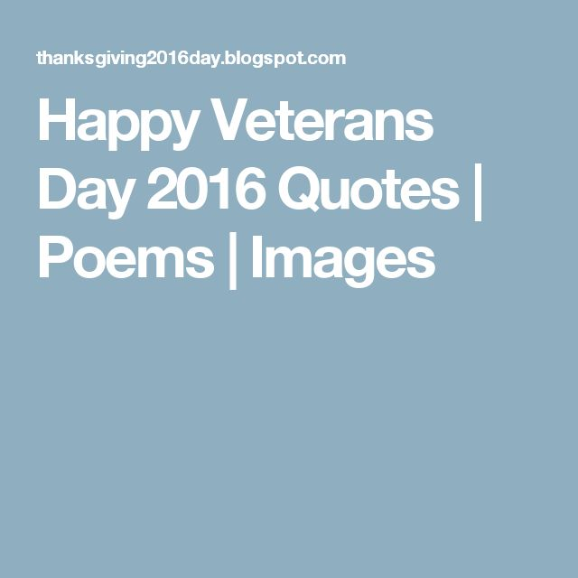 Quotes About Veterans: Best 25+ Happy Veterans Day Quotes Ideas On Pinterest