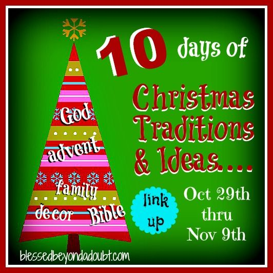 10 Days of Christmas Traditions & Ideas to make this year memorable!     #Christmas