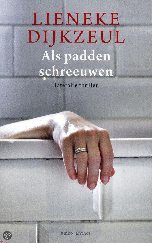 36/53 Als padden schreeuwen/Lieneke Dijkzeul Een boek in de 'Inspecteur Vegter' serie. Heerlijk voor tussendoor!