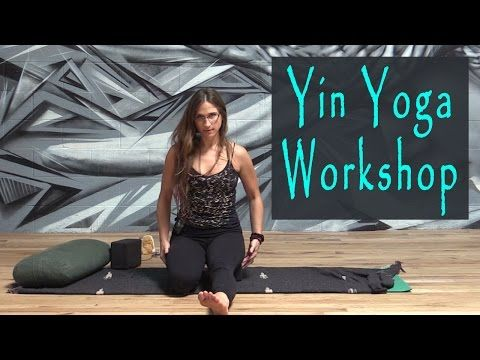 Yin Yoga Workshop @ TheSpringsLA with Laila Garsys - YouTube