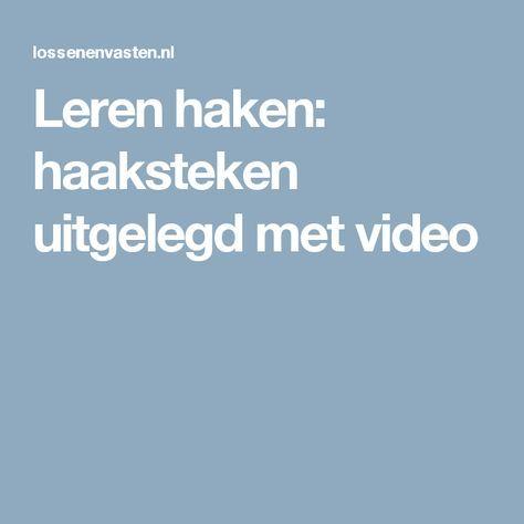 Leren haken: haaksteken uitgelegd met video