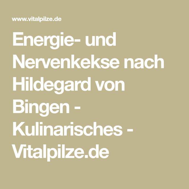 Energie- und Nervenkekse nach Hildegard von Bingen - Kulinarisches - Vitalpilze.de