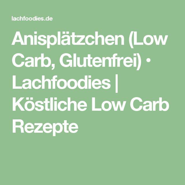 Anisplätzchen (Low Carb, Glutenfrei) • Lachfoodies | Köstliche Low Carb Rezepte