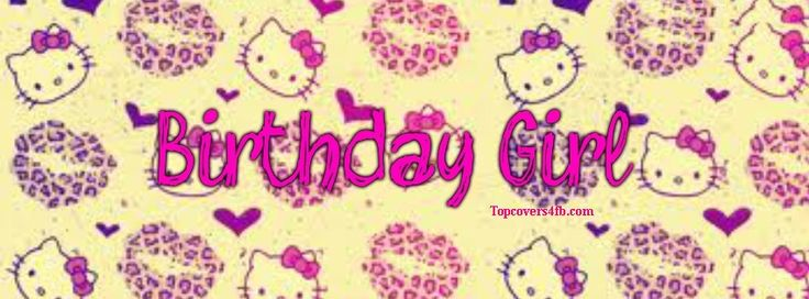 I Am Birthday Girl Cover Photos Hello Kitty Bir...