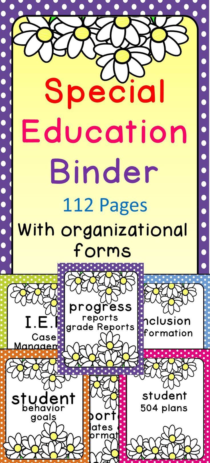 Who doesn't love Daisy's and Polka-Dots? Special education binder with organizational forms for IEP and Interventions.  This is a must see.