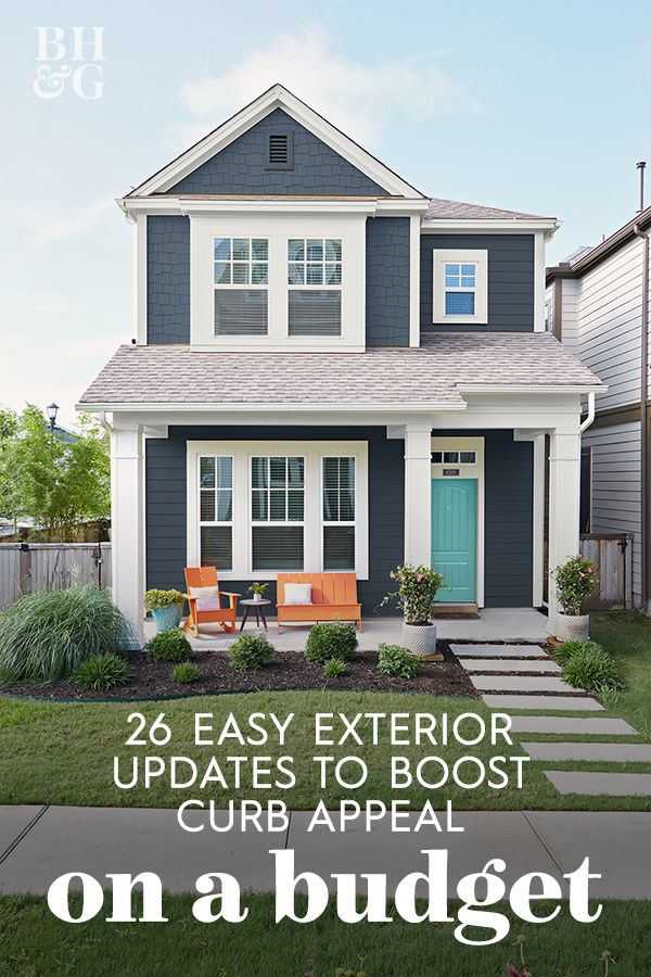Boost Curb Appeal On A Budget With These 26 Easy Exterior Updates In 2020 Curb Appeal House Exterior House Paint Exterior