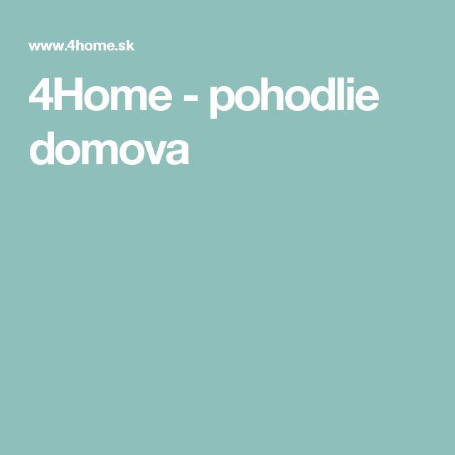 4Home - pohodlie domova