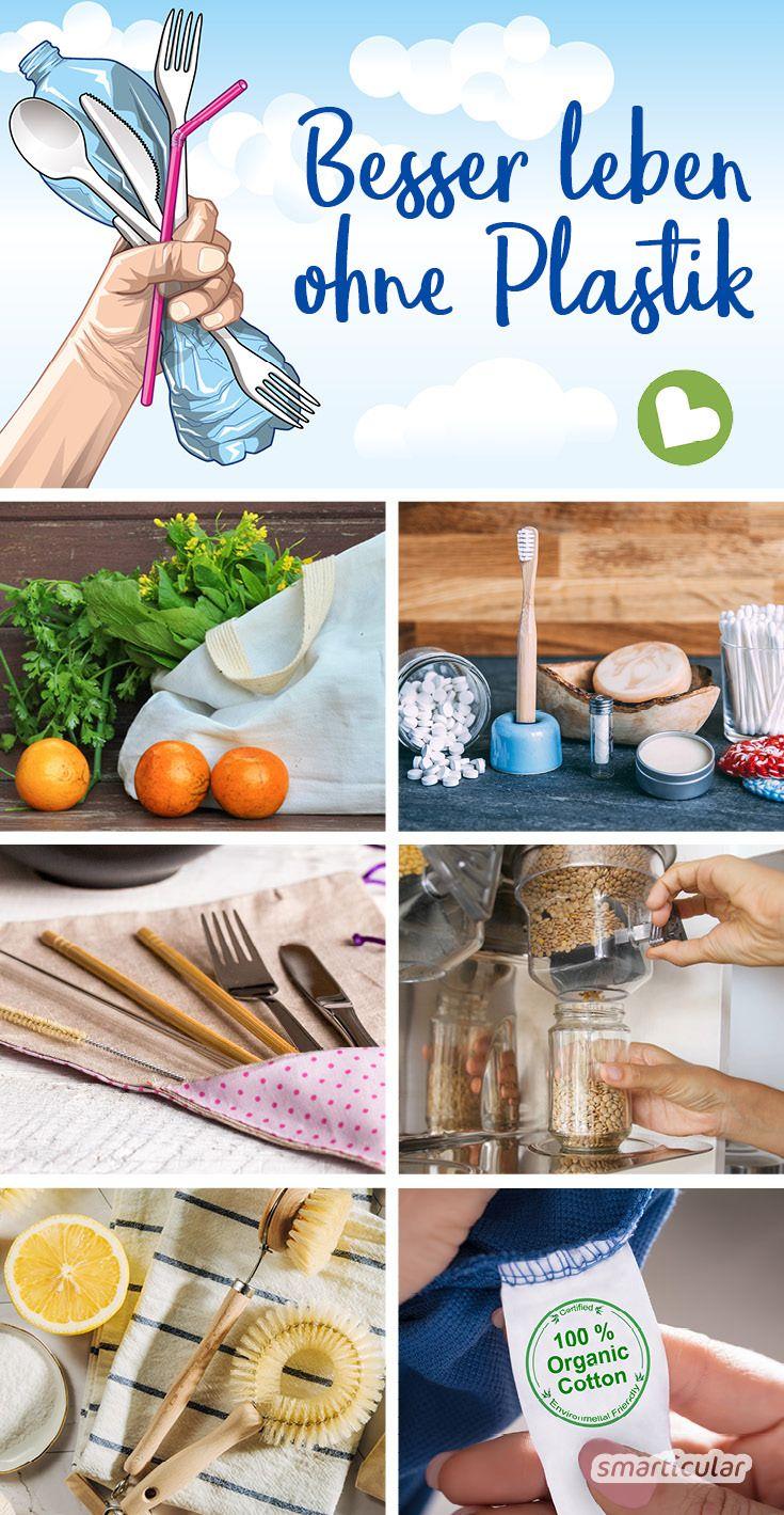 Plastikfrei leben: 7 einfache Prinzipien für ein Leben ohne Plastik