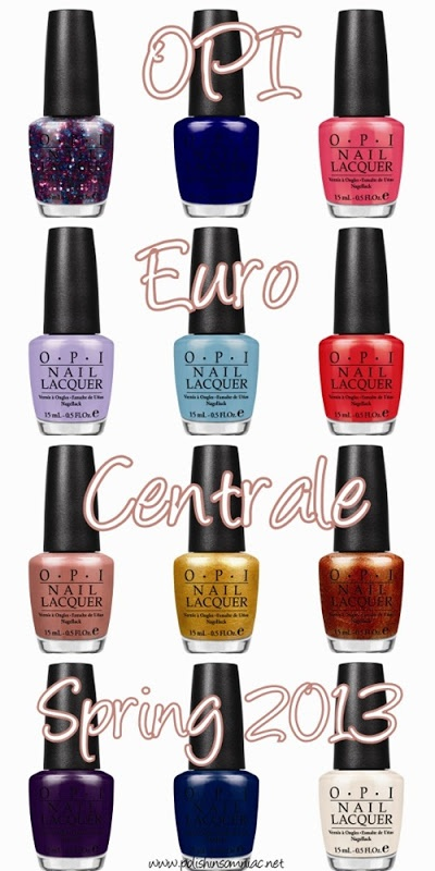 Coming Soon:  OPI Euro Centrale (Spring 2013)