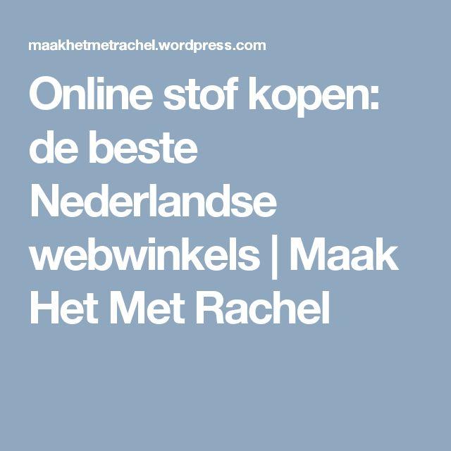 Online stof kopen: de beste Nederlandse webwinkels | Maak Het Met Rachel