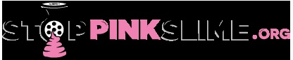 'My team and I are thrilled to launch the StopPinkSlime.org website which showcases all the great work across the country that's been done to raise the issue of pink slime.'