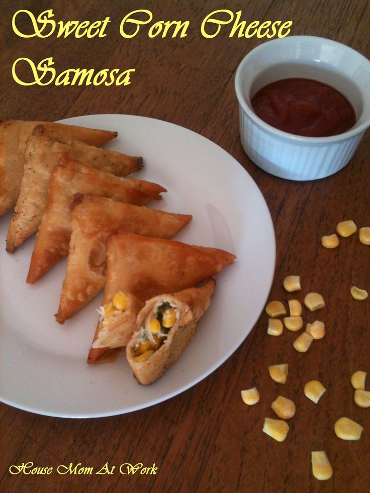 House Mom @ Work: Mini Sweet Corn and Cheese Samosa
