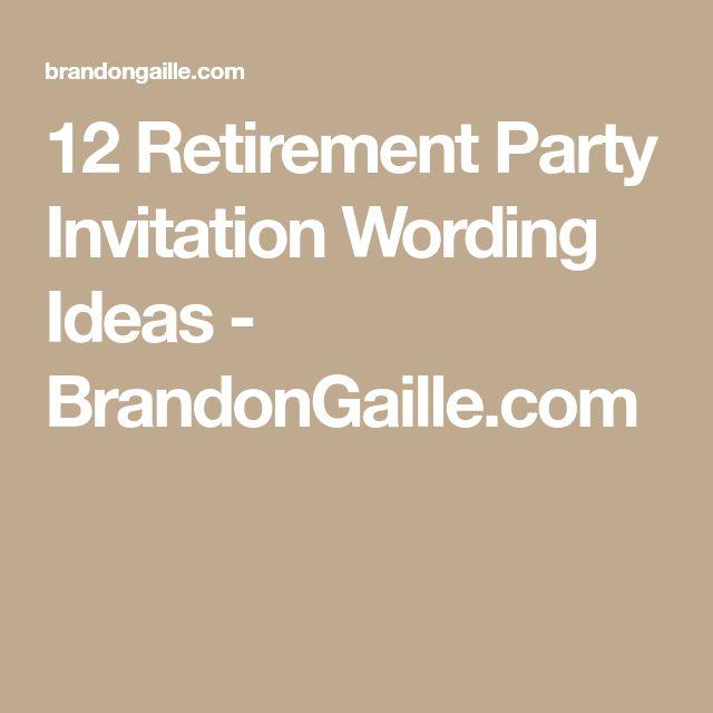 25 unique retirement invitation wording ideas on pinterest 12 retirement party invitation wording ideas stopboris Gallery