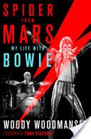 Spider from Mars:  My Life with David Bowie by Woody Woodmansey