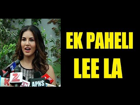 Sunny Leone's HINDI interview for the movie EK PAHELI - LEELA.