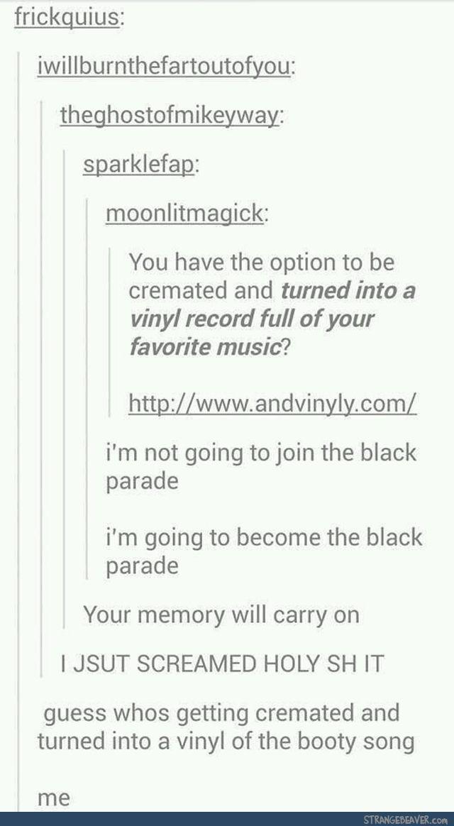 Funny tumblr post I LOVE THE BLACK PARADE I LOVE MY CHEMICAL ROMANCE
