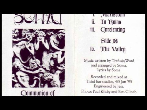 SOMA - Communion of the Unconscious ◾ (demo 1995, UK death metal)