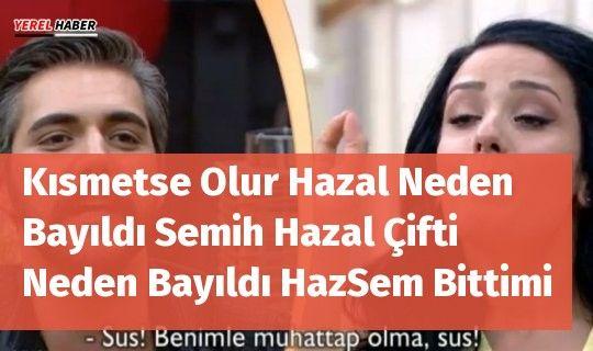 Kanal D ekranlarının beğenilerek izlenen evlilik yarışması Kısmetse Olur'da Semih ve Hazal çiftinin ayrılık kararı almasının ardından aşk acısı