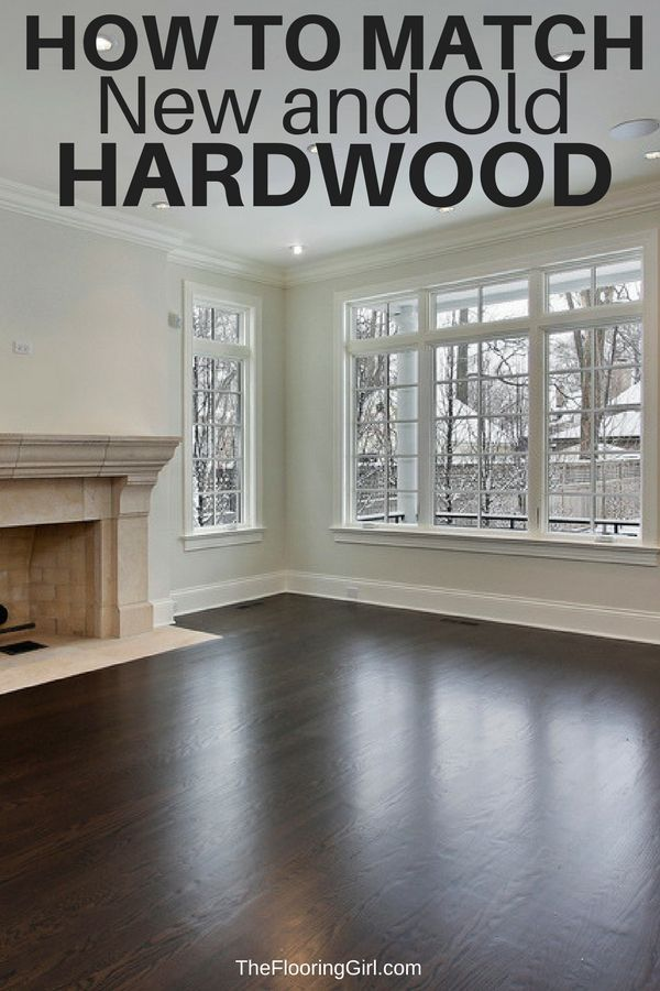 How To Match New And Old Hardwood Floors Flooring Hardwoodfloors