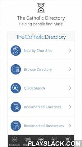 Catholic Directory Mass Times  Android App - playslack.com , The Catholic Directory – Helping people find Mass, Churches, Local Supporting Businesses!The Catholic Directory App will help you quickly find the nearest churches, Mass Times, websites, maps, d