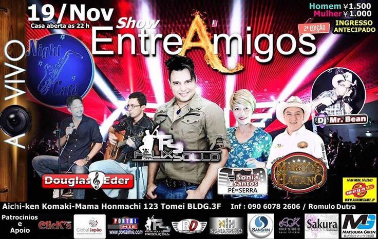 Balada com show ao vivo da dupla Douglas e Eder, Felix Sollo, Sonia Santos e Marcos Hatano e nos intervalos DJ Mr. Bean agitando a galera! Não perca!
