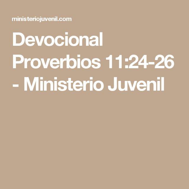 Devocional Proverbios 11:24-26 - Ministerio Juvenil