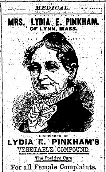 "An 1880 newspaper ad for Lydia E. Pinkham's Vegetable Compound medicinal elixir, published in the Watertown Daily Times newspaper (Watertown, New York), 12 August 1880. Read more on the GenealogyBank blog: ""The Marketing Finesse of Mrs. Lydia E. Pinkham."" http://blog.genealogybank.com/the-marketing-finesse-of-mrs-lydia-e-pinkham.html"