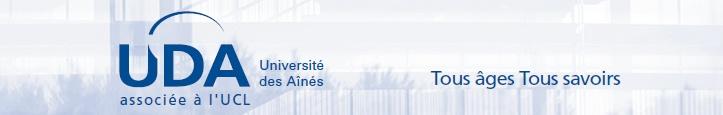 L'Université des Ainés est une asbl associée à l'Université catholique de Louvain, qui propose des formations non diplômantes dans de très nombreux domaines (histoire et civilisations, sciences exactes, langues modernes, informatique, santé, etc.), des voyages et excursions et des services à la société (ex : séminaires de préparation à la retraite, solidarité intergénérationnelle, bénévolat, etc.)