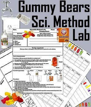 These labs with Gummy Bears are a fun way to have students learn about the scientific method.This Lab contains the following:1. Question: What will happen to gummy bears if they are placed into different solutions:     Water, Vinegar, Water and Baking soda, Water and Salt?2.