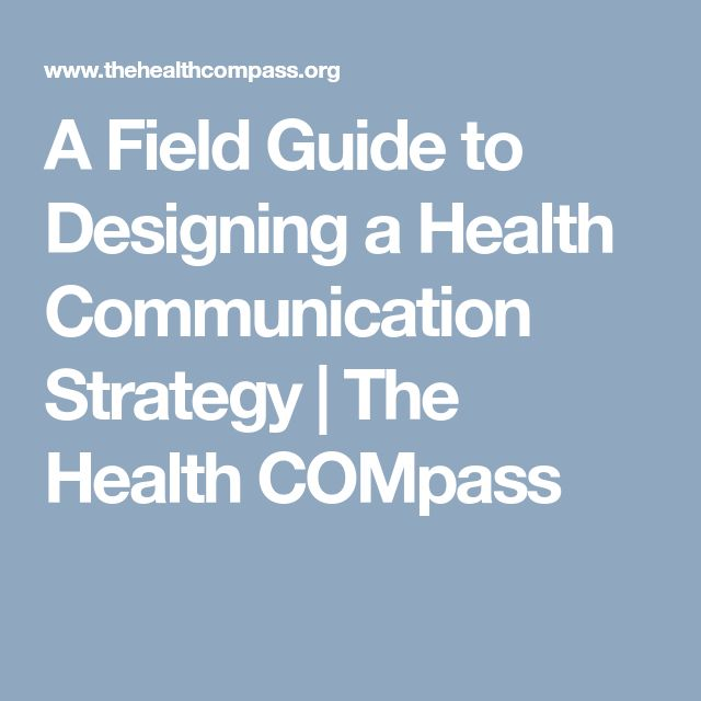 A Field Guide to Designing a Health Communication Strategy | The Health COMpass
