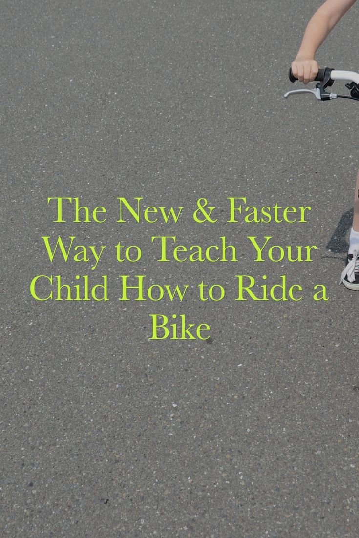 The New & Faster Way to Teach Your Child How to Ride a Bike