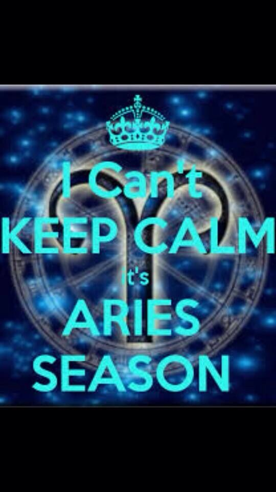 Aries Season and my bday is only 25hrs away!!!!