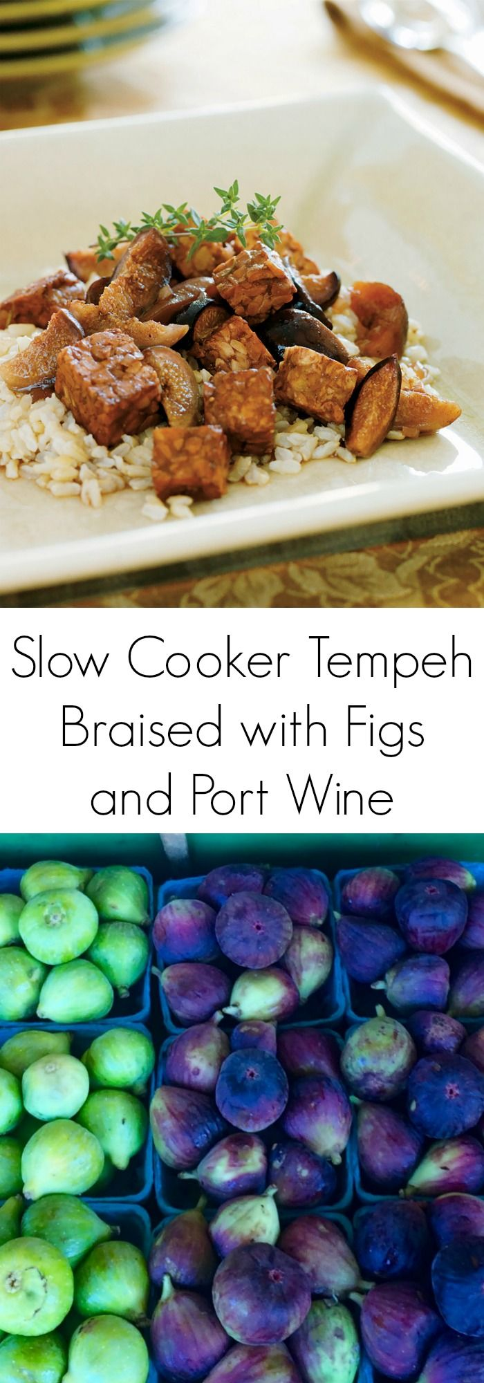Slow Cooker Tempeh Braised with Figs and Port Wine - a super easy vegan dinner