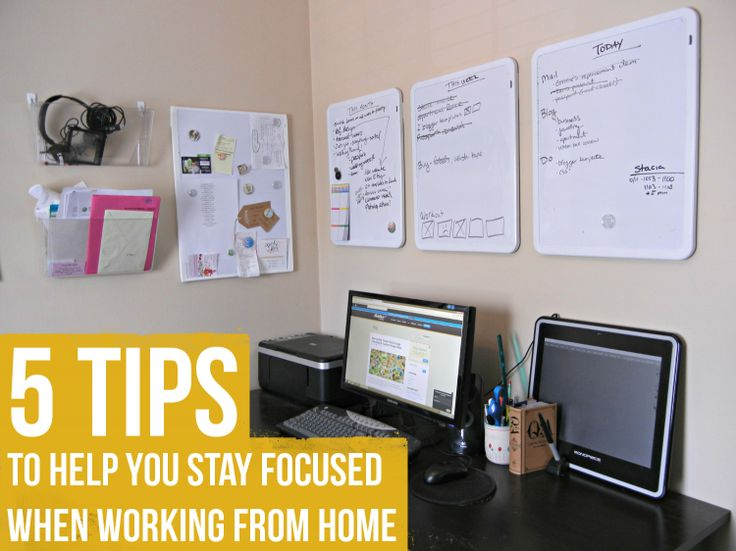 5 Tips To Help You Stay Focused When Working From Home