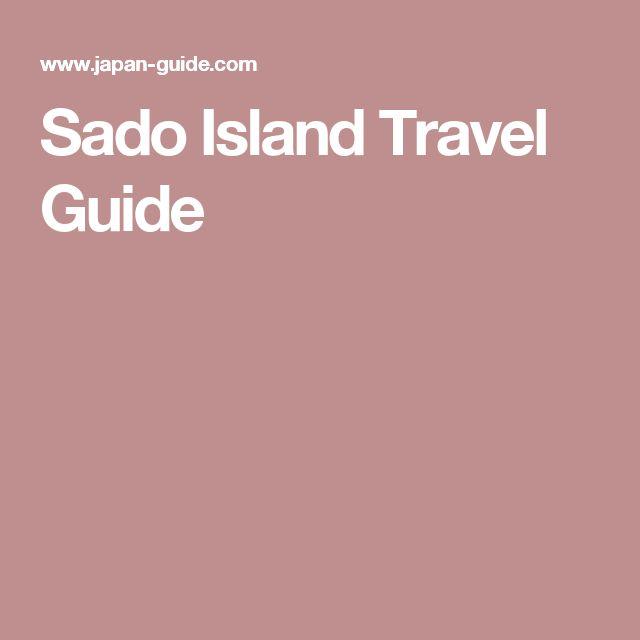Sado Island Travel Guide