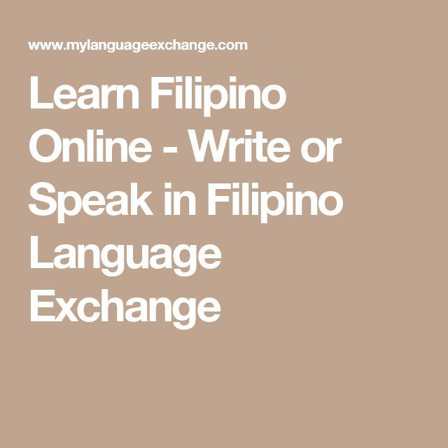 Learn Filipino Online - Write or Speak in Filipino Language Exchange