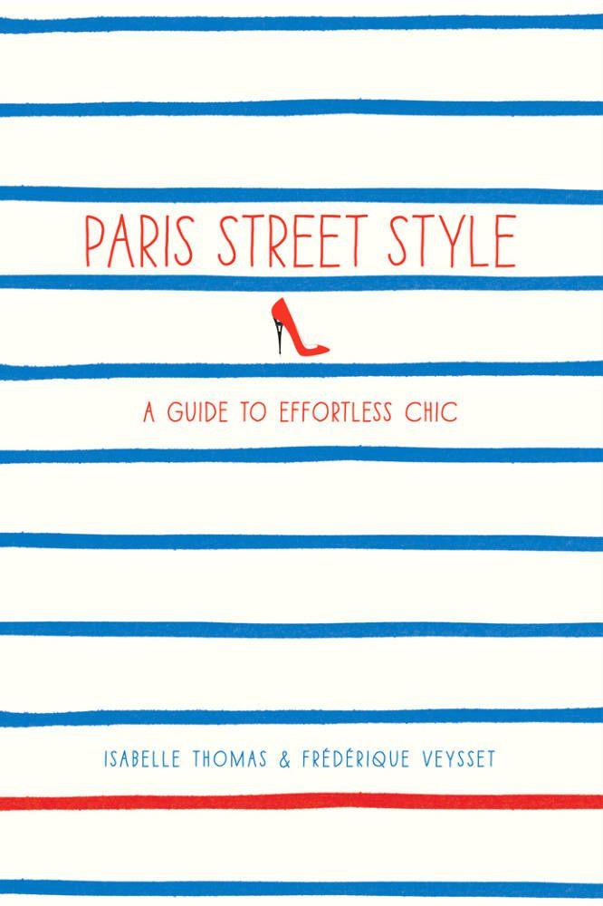 Paris Street Style - Abrams Books