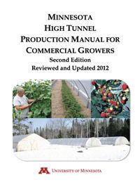 Minnesota High Tunnel Production Manual for Commercial Growers