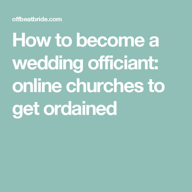 How to become a wedding officiant: online churches to get ordained