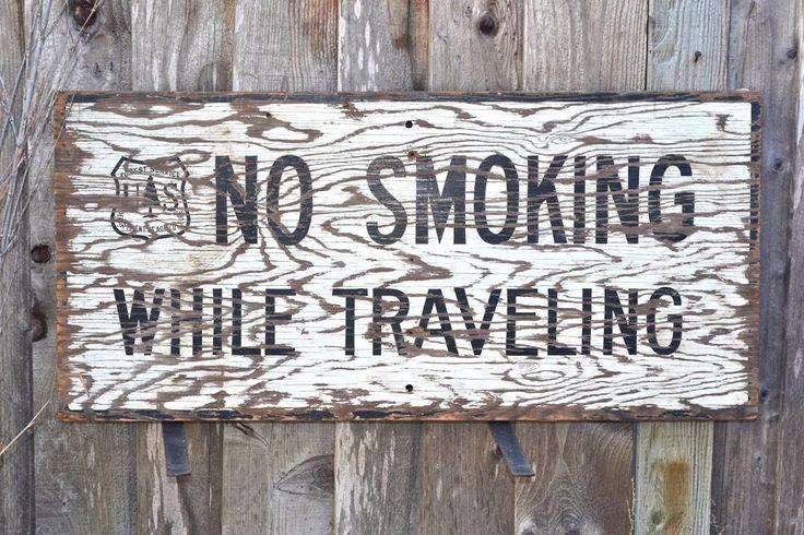Vtg US Forest Service Dept Agriculture Wood Sign NO SMOKING WHILE TRAVELING Lrg