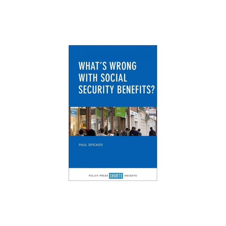 What's Wrong With Social Security Benefits? (Paperback) (Paul Spicker)