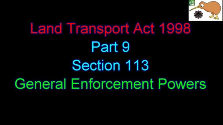 PINAC NZ - Meanings of Words - Land Transport Act 1998 - Section 113 - E...