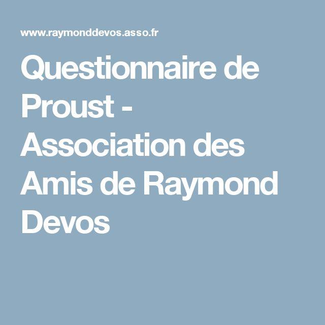 Questionnaire de Proust - Association des Amis de Raymond Devos