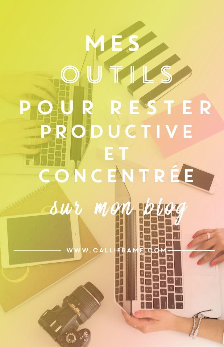 Mes outils pour rester productive et concentrée sur mon blog