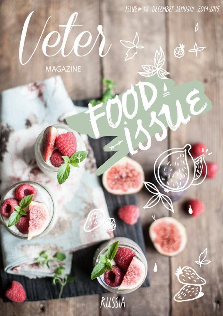 Veter Magazine. The Food Issue. Issuu