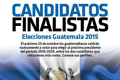 #Infografia #CandidatosFinalistas en #Elecciones de #Guatemala2015 vía @candidman  El próximo 25 de octubre los #Guatemaltecos saldrán nuevamente a votar para elegir al próximo #Presidente del período 2016-2020, entre los dos #Candidatos que obtuvieron más #Votos.  Conoce sus perfiles...